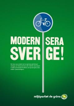 miljöpartiets affisch - modernisera Sverige. det ska vara enkelt att ta sig fram på klimatvänliga och hälsosamma sätt. Därför storsatsar vi på  både kollektivtrafiken och på att göra våra städer cykelvänligare.